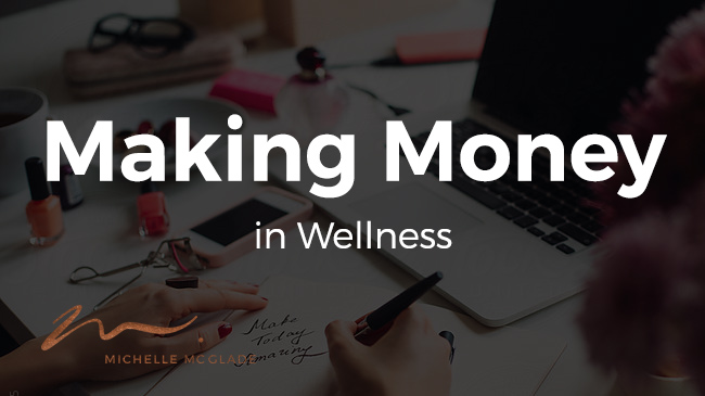 Making Money in Wellness