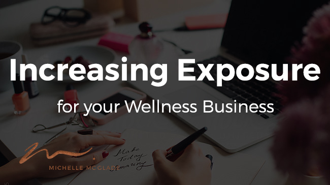 Increasing Exposure for Your Wellness Business