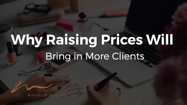 How Increasing Prices Is Guaranteed To Make You More Money