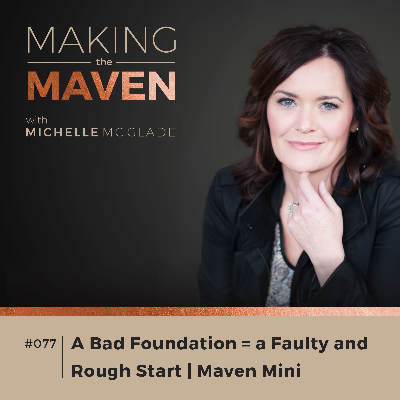 A Bad Foundation = a Faulty and Rough Start