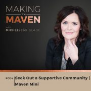 Seek Out a Supportive Community