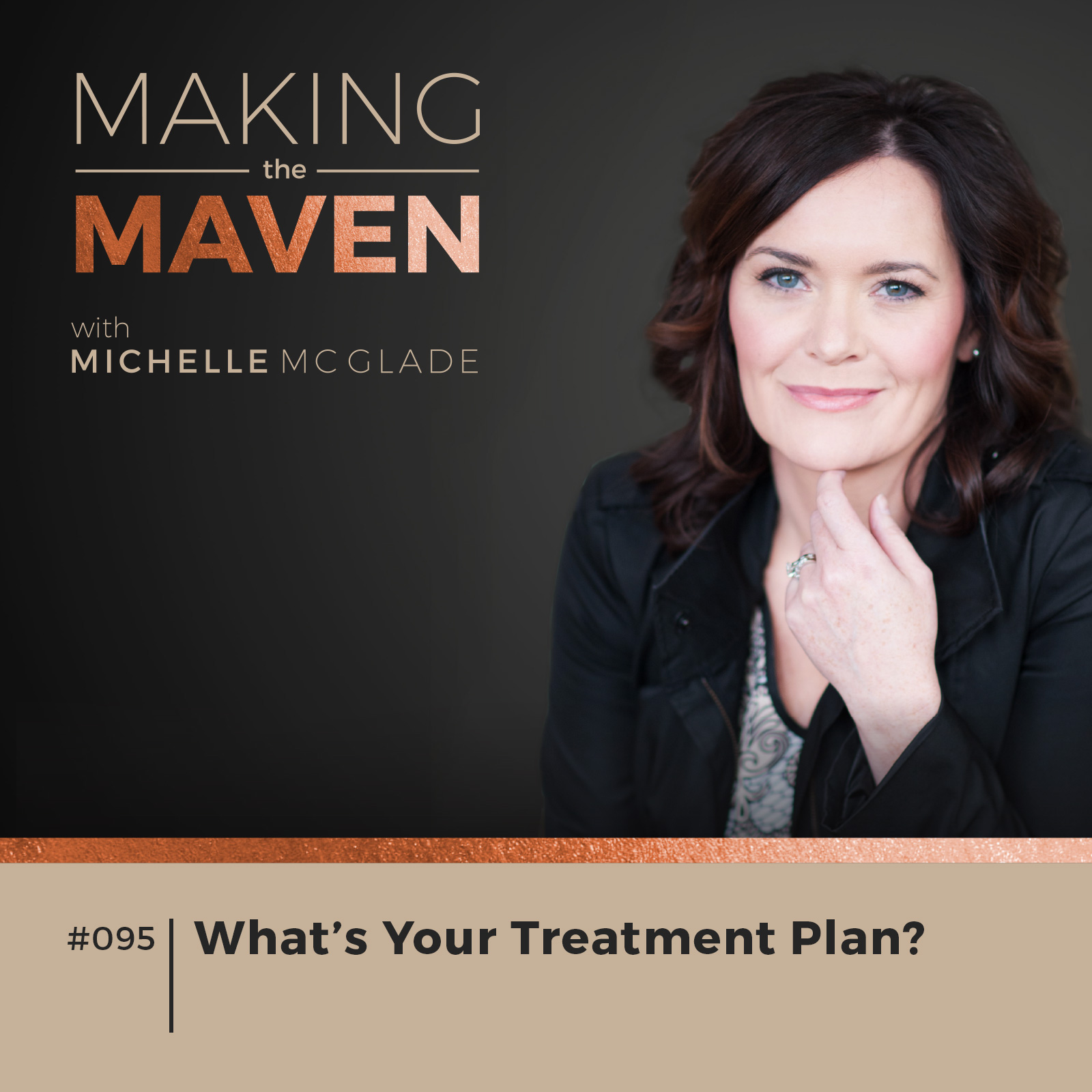 What's Your Treatment Plan