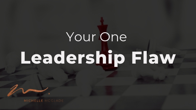 Leadership Musings by Executive Leadership Coach Michelle McGlade