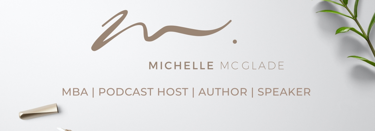 Michelle McGlade, MBA, LAc | Podcast Host | Author | Speaker